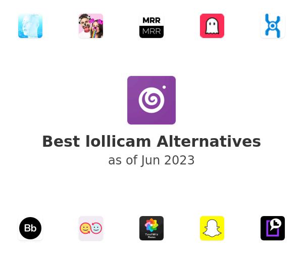 Best lollicam Alternatives