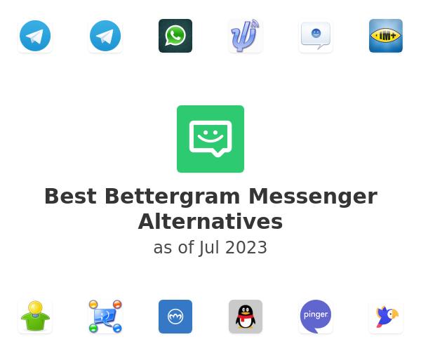 Best Bettergram Messenger Alternatives