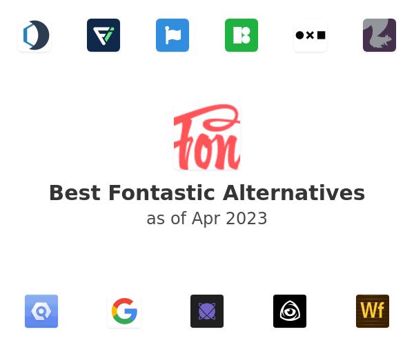 Best Fontastic Alternatives