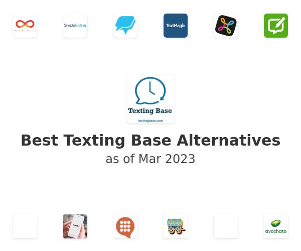 Best Texting Base Alternatives
