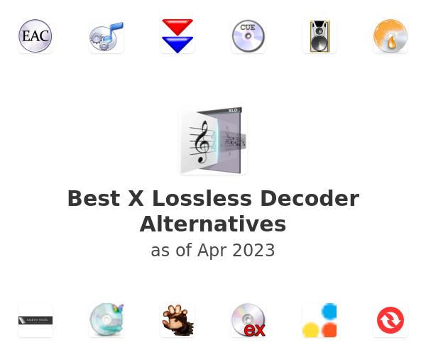 Best X Lossless Decoder Alternatives