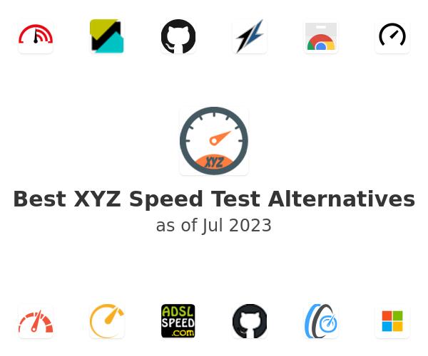 Best XYZ Speed Test Alternatives