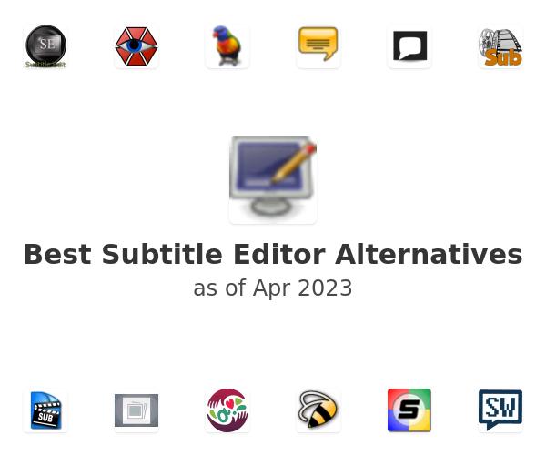 Best Subtitle Editor Alternatives