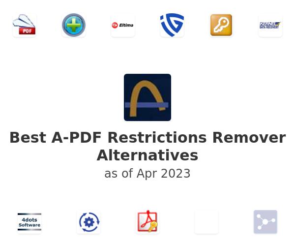 Best A-PDF Restrictions Remover Alternatives