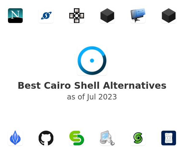 Best Cairo Shell Alternatives