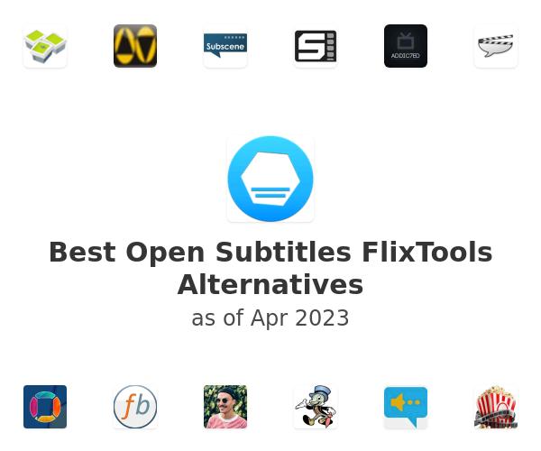 Best Open Subtitles FlixTools Alternatives