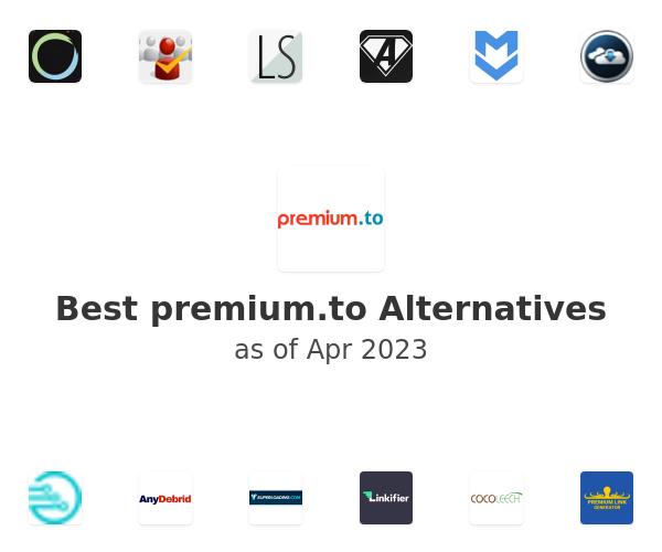 Best premium.to Alternatives