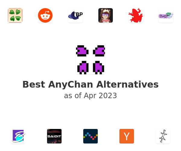 Best AnyChan Alternatives
