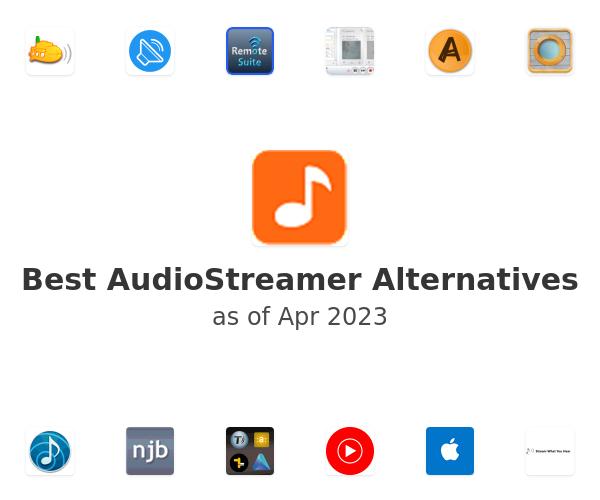 Best AudioStreamer Alternatives