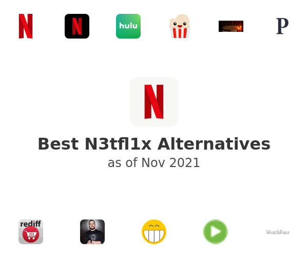Best N3tfl1x Alternatives