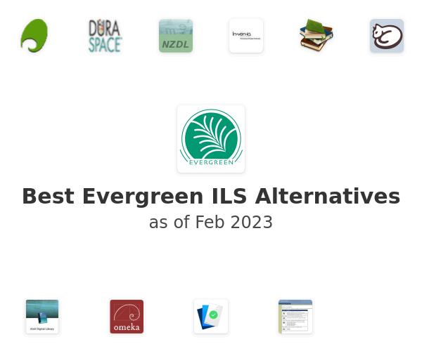 Best Evergreen ILS Alternatives