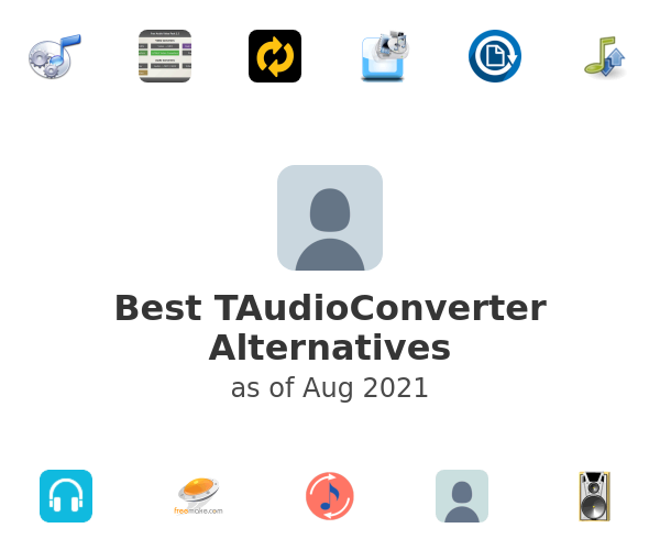 Best TAudioConverter Alternatives
