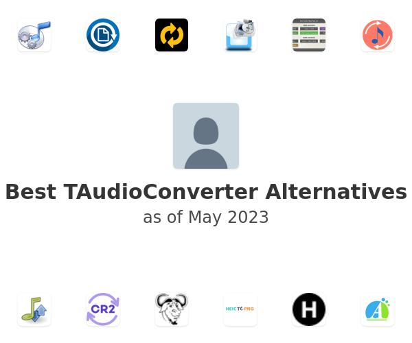 Best TAudioConverter Alternatives