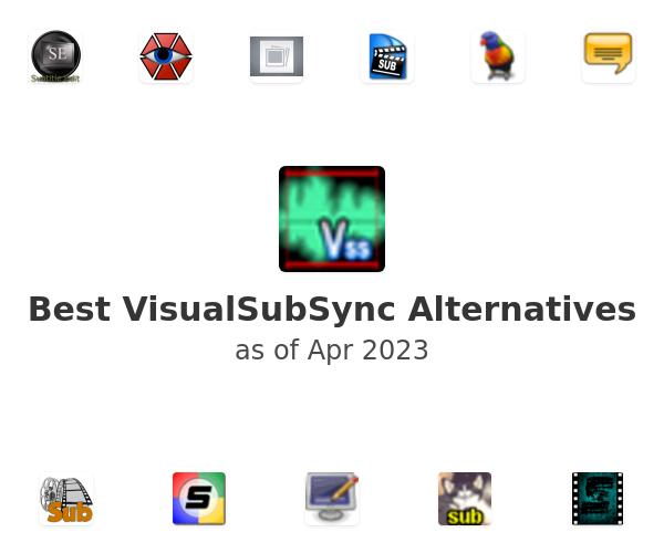 Best VisualSubSync Alternatives
