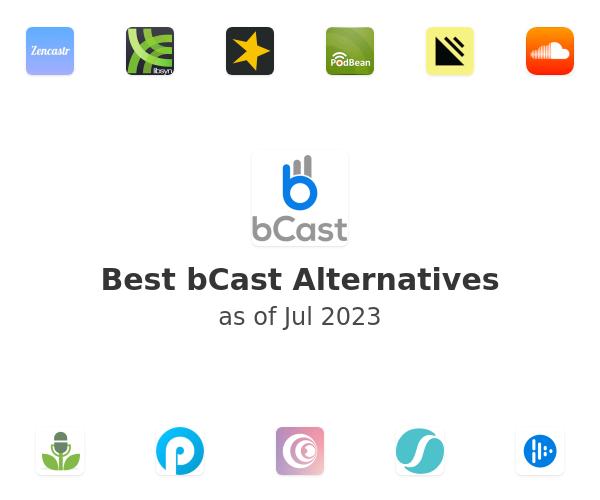 Best bCast Alternatives