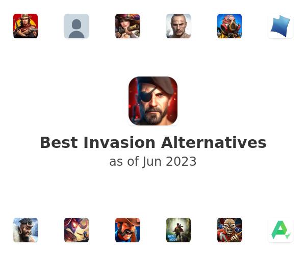 Best Invasion Alternatives