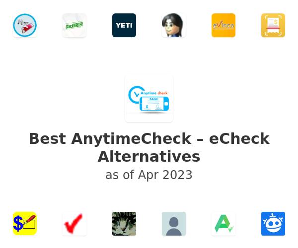 Best AnytimeCheck – eCheck Alternatives