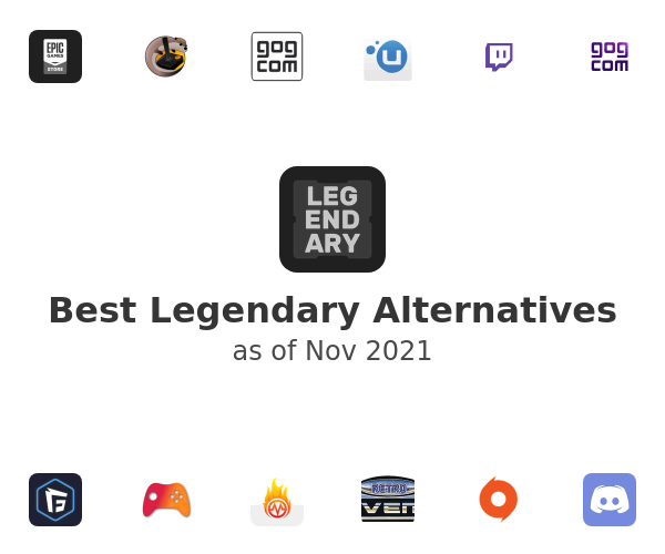 Best Legendary Alternatives