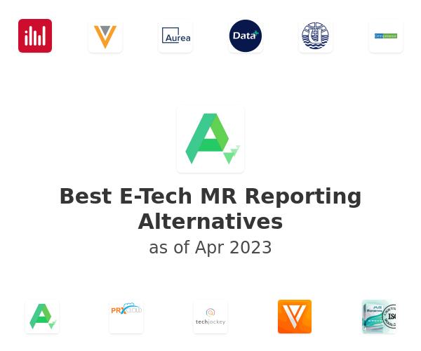 Best E-Tech MR Reporting Alternatives