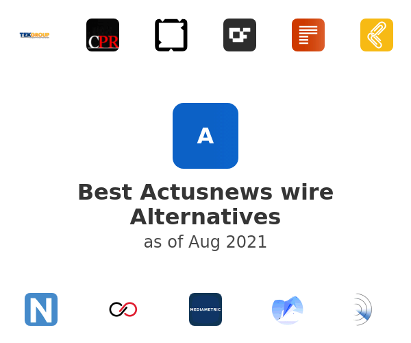 Best Actusnews wire Alternatives