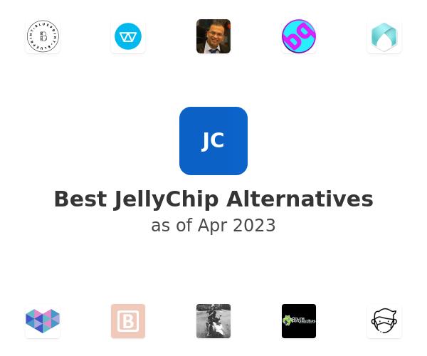 Best JellyChip Alternatives