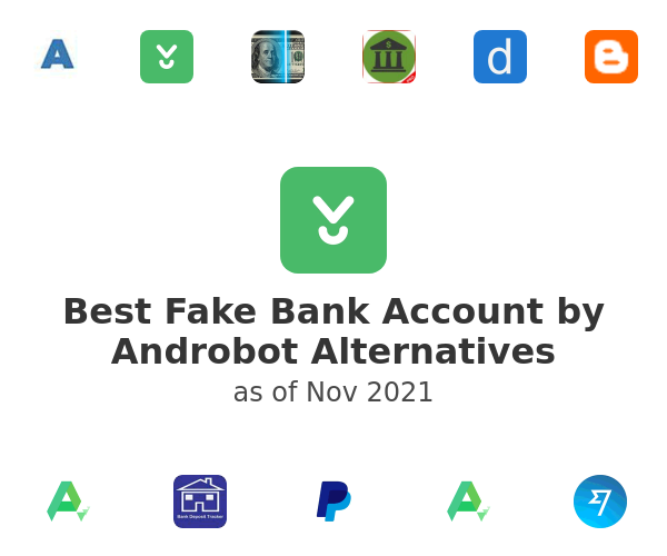 Best Fake Bank Account by Androbot Alternatives