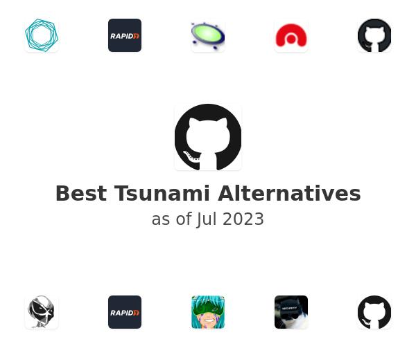 Best Tsunami Alternatives