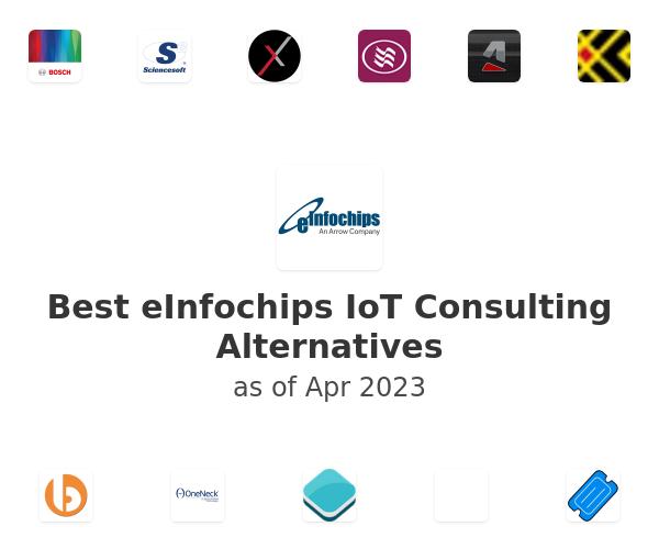 Best eInfochips IoT Consulting Alternatives