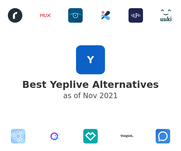 Best Yeplive Alternatives