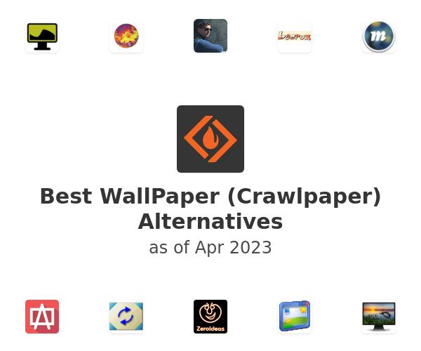Best WallPaper (Crawlpaper) Alternatives