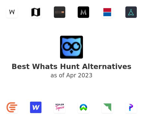 Best Whats Hunt Alternatives