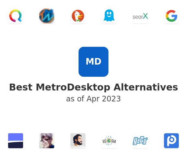 Best MetroDesktop Alternatives