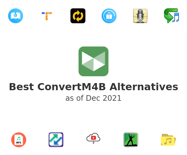 Best ConvertM4B Alternatives