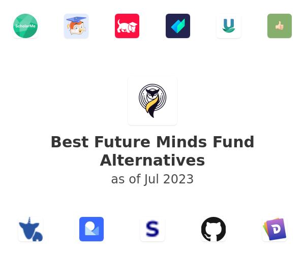 Best Future Minds Fund Alternatives