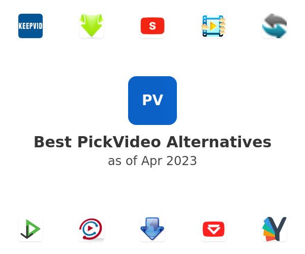 Best PickVideo Alternatives
