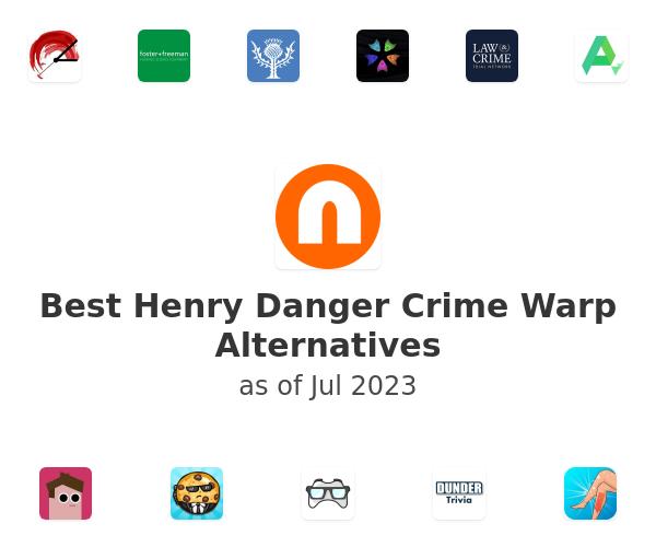 Best Henry Danger Crime Warp Alternatives