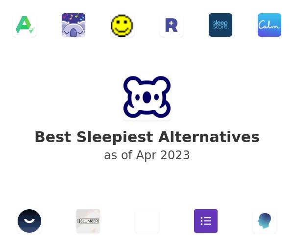 Best Sleepiest Alternatives