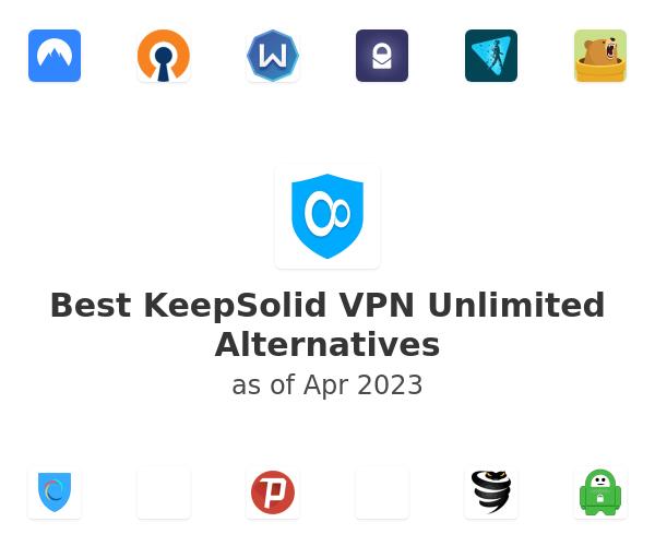 Best KeepSolid VPN Unlimited Alternatives