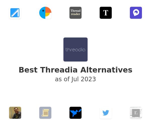 Best Threadia Alternatives