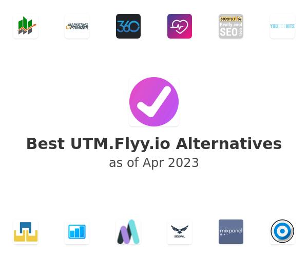 Best UTM.Flyy.io Alternatives