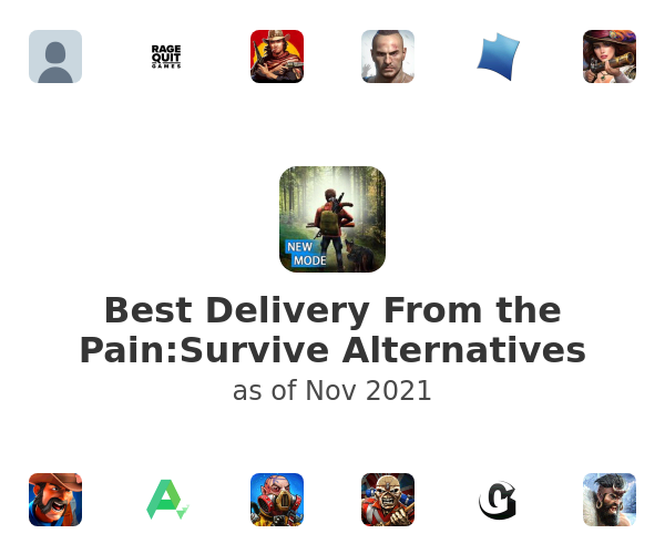 Best Delivery From the Pain:Survive Alternatives