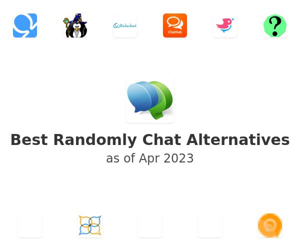 Best Randomly Chat Alternatives