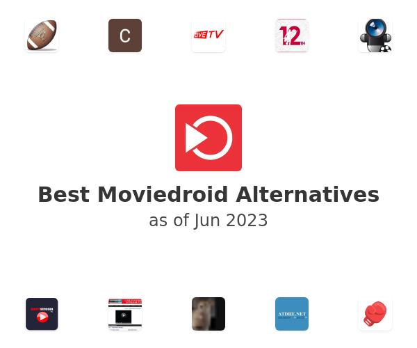 Best Moviedroid Alternatives