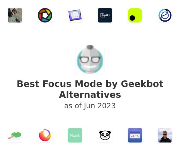 Best Focus Mode by Geekbot Alternatives
