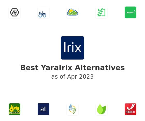 Best YaraIrix Alternatives