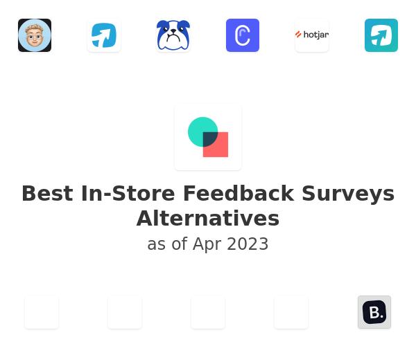 Best In-Store Feedback Surveys Alternatives