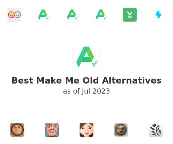 Best Make Me Old Alternatives