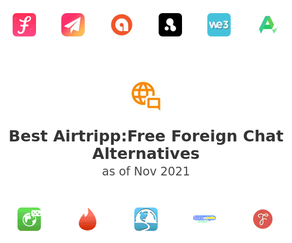 Best Airtripp:Free Foreign Chat Alternatives