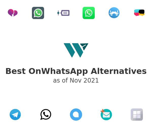 Best OnWhatsApp Alternatives