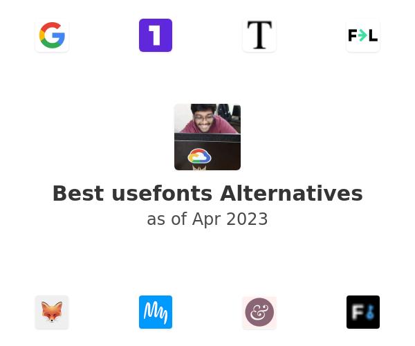 Best usefonts Alternatives